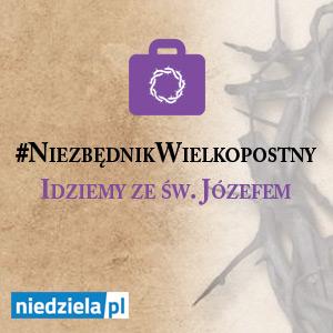niedziela.pl - #NiezbednikWielkopostny