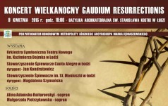 Łódź: koncert wielkanocny Gaudium Resurrectionis