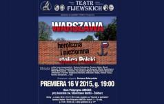 Warszawa heroiczna i niezłomna stolica Polski
