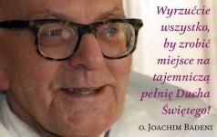 Moc z wysoka - ukazały się konferencje o Duchu Świętym o. Joachima Badeniego