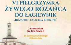 VI Pielgrzymka Żywego Różańca do Łagiewnik