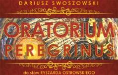 """Oratorium """"Peregrinus"""" w Gromniku i Ciężkowicach"""