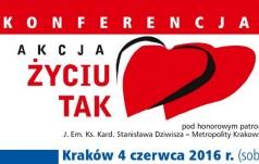 """Kraków: Konferencja """"Akcja – życiu TAK"""""""