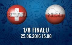 Mecz: Szwajcaria - Polska (1/8 finału)