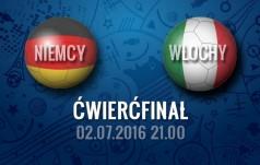 Mecz: Niemcy - Włochy (Ćwierćfinał)