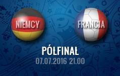 Mecz: Niemcy - Francja (Półfinał)