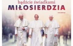 """""""Bądźcie świadkami miłosierdzia"""" - hasłem XVI Dnia Papieskiego"""