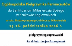 Kraków-Łagiewniki: Farmaceuci proszą o miłosierdzie