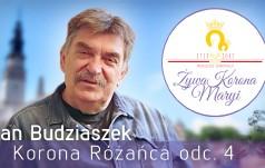 """""""Żywa Korona Maryi: Jan Budziaszek – Korona Różańca"""" - cz. 4"""