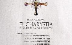 Eucharystia pokarmem na życie wieczne. Konferencja w Legnicy