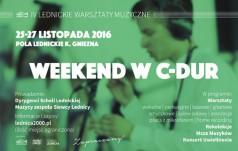 Weekend w C-DUR - warsztaty na Lednicy