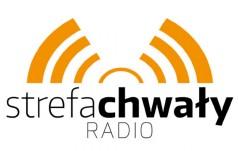STREFA CHWAŁY RADIO - nowa muzyczna inicjatywa