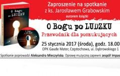 """Promocja książki ks. Jarosława Grabowskiego """"O Bogu po ludzku"""""""