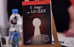"""""""O Bogu po ludzku"""": Promocja książki ks. Jarosława Grabowskiego"""