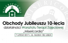 """Lublin: jubileusz Warsztatu Terapii Zajęciowej """"Misericordia"""""""