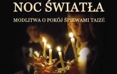 Noc Światła. Modlitwa o pokój śpiewami z Taizé