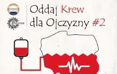 Kraków: Oddaj krew dla Ojczyzny