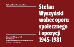 Prymas Wyszyński wobec peerelowskiej opozycji