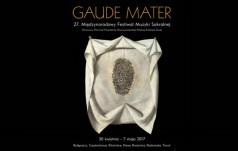 """Częstochowa: 27. Międzynarodowy Festiwal Muzyki Sakralnej """"Gaude Mater"""""""
