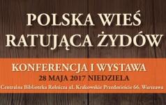 Warszawa: Spotkanie z Polakami ratującymi Żydów na polskiej wsi