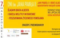 """Spacery pt. """"Śladami Brata Alberta i Karola Wojtyły  w Krakowie"""