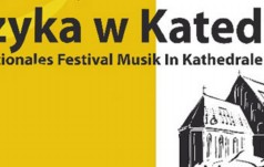 """Kołobrzeg: XVII Międzynarodowy Festiwal """"Muzyka w Katedrze"""""""