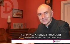 Biskup nominat Andrzej Iwanecki: zdrowa parafia buduje Kościół powszechny
