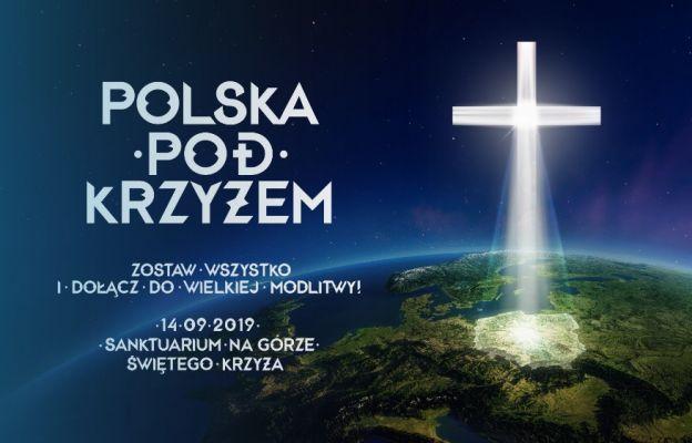 """Ruszyły zapisy na modlitewne wydarzenie """"Polska pod Krzyżem"""""""