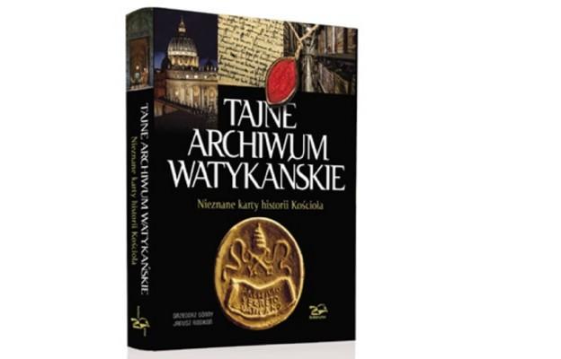 """Watykańskie Archiwum """"odtajnione"""""""