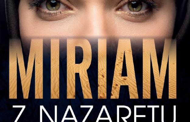 Ks. Mariusz Rosik: Miriam z Nazaretu. Pierwsza charyzmatyczka