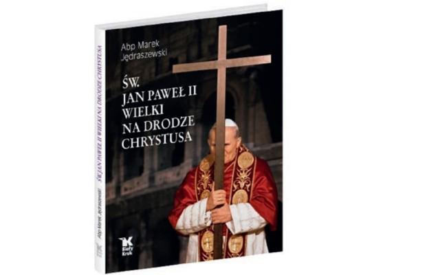 Na drodze Chrystusa – nowa książka abp. Marka Jędraszewskiego