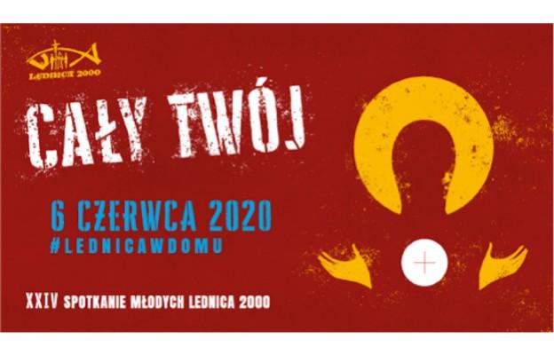 Ogólnopolskie Spotkania Młodych LEDNICA 2000 - w tym roku #Lednicawdomu