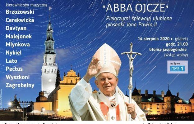 'Abba Ojcze – Pielgrzymi śpiewają ulubione piosenki Jana Pawła II'