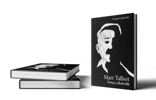 Matt Talbot. Święty Alkoholik