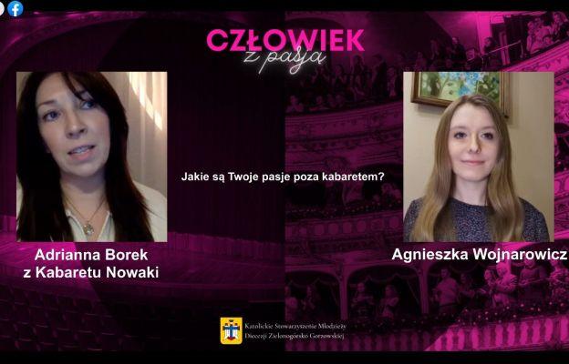 Gościem kolejnego spotkania z cyklu Człowiek z Pasją była Adrianna Borek z Kabaretu Nowaki