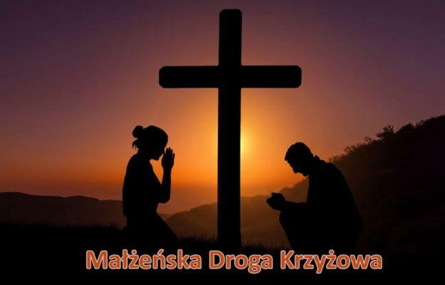 Małżeńska Droga Krzyżowa