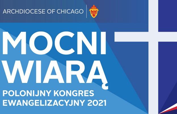 Chicago: Polonijny Kongres Ewangelizacyjny
