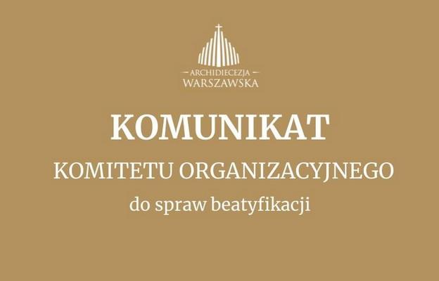 Komunikat Komitetu Organizacyjnego ds. beatyfikacji kard. Wyszyńskiego i matki Czackiej
