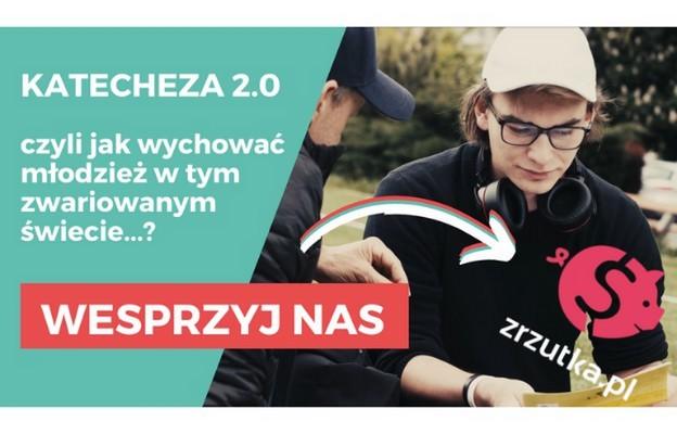 """""""Katecheza 2.0: czyli jak wychować młodzież w zwariowanym świecie?"""" - akcja zrzutka"""